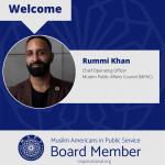 MAPS Welcomes Rummi Khan as Board Member At Large
